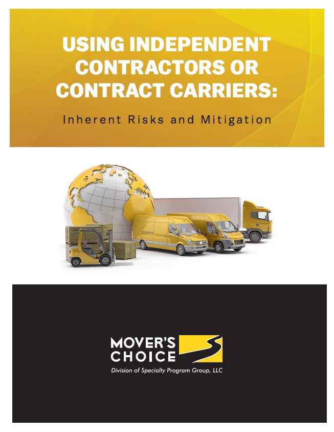 Mover's Choice Insurance: Using Independent Contractors or Contract Carriers: Inherent Risks and Mitigation
